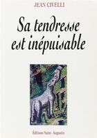 Couverture du livre « Sa tendresse est inépuisable » de Jean Civelli aux éditions Saint Augustin