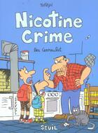 Couverture du livre « Nicotine crime » de Tofepi aux éditions Seuil
