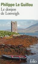Couverture du livre « Le donjon de Lonveigh » de Philippe Le Guillou aux éditions Gallimard
