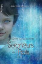 Couverture du livre « Seigneurs des flots » de Agathe Roulot aux éditions Valentina