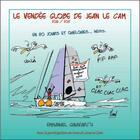 Couverture du livre « Le Vendée Globe de Jean Le Cam, en 80 jours et quelques... » de Emmanuel Guiavarch aux éditions Coop Breizh