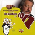 Couverture du livre « Les questions à la con » de Jean-Claude Dreyfus aux éditions Pascal Petiot