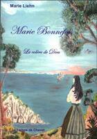 Couverture du livre « Marie Bonnefois ; la colère de Dieu ; extrait gratuit » de Marie Liehn aux éditions La Lampe De Chevet