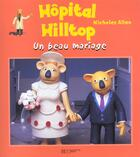 Couverture du livre « Un beau mariage » de Nicholas Allan aux éditions Hachette