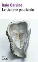 Couverture du livre « Le vicomte pourfendu » de Italo Calvino aux éditions Gallimard