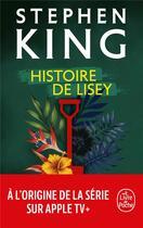 Couverture du livre « Histoire de Lisey » de Stephen King aux éditions Lgf
