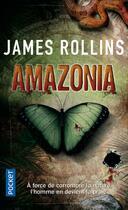 Couverture du livre « Amazonia » de James Rollins aux éditions Pocket