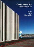 Couverture du livre « Carta associés » de Jean-Francois Pousse aux éditions Aam - Archives D'architecture Moderne