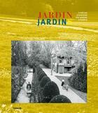Couverture du livre « Jardin jardins ; 3 siècles d'histoire des jardins à Genève » de Collectif aux éditions Infolio