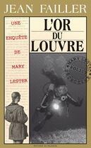 Couverture du livre « L'or du Louvre » de Jean Failler aux éditions Palemon