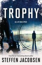 Couverture du livre « Trophy » de Steffen Jacobsen aux éditions Quercus Publishing Digital