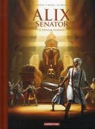 Couverture du livre « Alix Senator T.2 ; le dernier pharaon » de Jacques Martin et Valerie Mangin et Thierry Demarez aux éditions Casterman