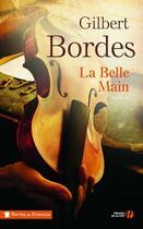 Couverture du livre « La belle main » de Gilbert Bordes aux éditions Presses De La Cite