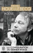 Couverture du livre « Poésie, configuration du dernier rivage » de Michel Houellebecq aux éditions J'ai Lu