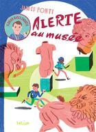 Couverture du livre « Florian Bates enquête ; alerte au musée » de James Ponti aux éditions Helium