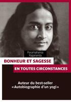 Couverture du livre « Le grand livre de la sagesse » de Paramahansa Yogananda aux éditions Pages Ouvertes