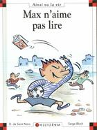Couverture du livre « Max n'aime pas lire » de Serge Bloch et Dominique De Saint-Mars aux éditions Calligram