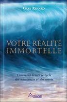 Couverture du livre « Votre réalité immortelle » de Gary Renard aux éditions Ariane