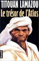 Couverture du livre « Le tresor de l'atlas - roman d'aventures » de Titouan Lamazou aux éditions Denoel