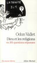 Couverture du livre « Dieu et les religions en 101 questions-réponses » de Odon Vallet aux éditions Albin Michel