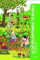 Couverture du livre « A PETITS PAS ; le développement durable » de Catherine Sanson-Stern et Penelope Paicheler aux éditions Actes Sud Junior
