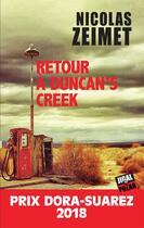 Couverture du livre « Retour à Duncan's Creek » de Nicolas Zeimet aux éditions Jigal