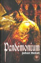 Couverture du livre « Pandemonium » de Johan Heliot aux éditions Le Belial