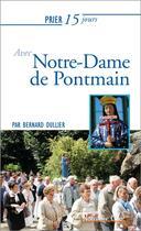 Couverture du livre « Prier 15 jours avec... T.198 ; Notre-Dame de Pontmain » de Bernard Dullier aux éditions Nouvelle Cite