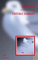 Couverture du livre « Crotale diamant » de Daria Rossi aux éditions Ktm Editions