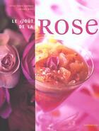 Couverture du livre « Le Gout De La Rose » de Alice Caron Lambert aux éditions Huitieme Jour