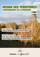 Couverture du livre « Design des territoires ; l'enseignement de la biorégion » de Collectif aux éditions Eterotopia