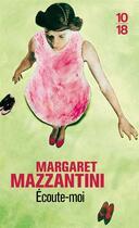Couverture du livre « écoute-moi » de Margaret Mazzantini aux éditions 10/18