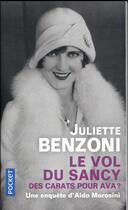 Couverture du livre « Le vol du Sancy ; des carats pour Ava ? » de Juliette Benzoni aux éditions Pocket