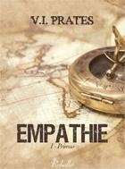 Couverture du livre « Empathie t.1 ; primus » de Vania Prates aux éditions Rebelle
