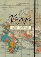 Couverture du livre « Voyage, carnet d'aventures » de Allan Labielle aux éditions Ella Editions