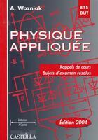Couverture du livre « Physique Appliquee » de Wozniak aux éditions Casteilla