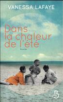 Couverture du livre « Dans la chaleur de l'été » de Vanessa Lafaye aux éditions Belfond