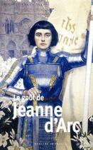 Couverture du livre « Le goût de Jeanne d'Arc » de Collectif aux éditions Mercure De France