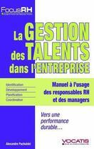 Couverture du livre « La gestion des talents dans l'entreprise » de Alexandre Pachulski aux éditions Studyrama