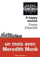 Couverture du livre « A happy woman » de Fanny Chiarello aux éditions Editions De L'olivier