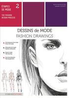 Couverture du livre « Étapes de mode t.2 : dessins de mode » de Sylvie Fagegaltier et Isabelle Gonnet aux éditions Esmod