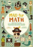 Couverture du livre « Fous des maths ; vous pouvez compter sur les pirates ! » de Agnese Baruzzi aux éditions White Star Kids