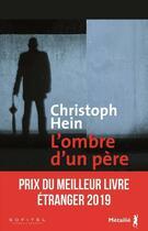 Couverture du livre « L'ombre d'un père » de Christoph Hein aux éditions Metailie