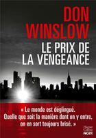 Couverture du livre « Le prix de la vengeance » de Don Winslow aux éditions Harpercollins