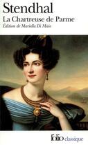 Couverture du livre « La chartreuse de Parme » de Stendhal aux éditions Gallimard