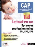Couverture du livre « CAP accompagnant éducatif petite enfance ; épreuves professionnelles EP1, EP2, EP3 (édition 2019/2020) » de Collectif aux éditions Nathan