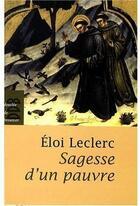 Couverture du livre « Sagesse d'un pauvre » de Eloi Leclerc aux éditions Desclee De Brouwer