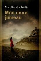 Couverture du livre « Mon doux jumeau » de Nino Haratischwili aux éditions Buchet Chastel