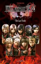 Couverture du livre « Final fantasy type 0 ; the last truth » de Souki Tsukishima aux éditions Lumen