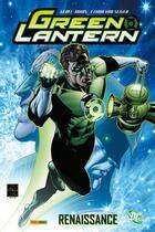 Couverture du livre « Green Lantern ; renaissance » de Ethan Van Sciver et Geoff Johns aux éditions Panini